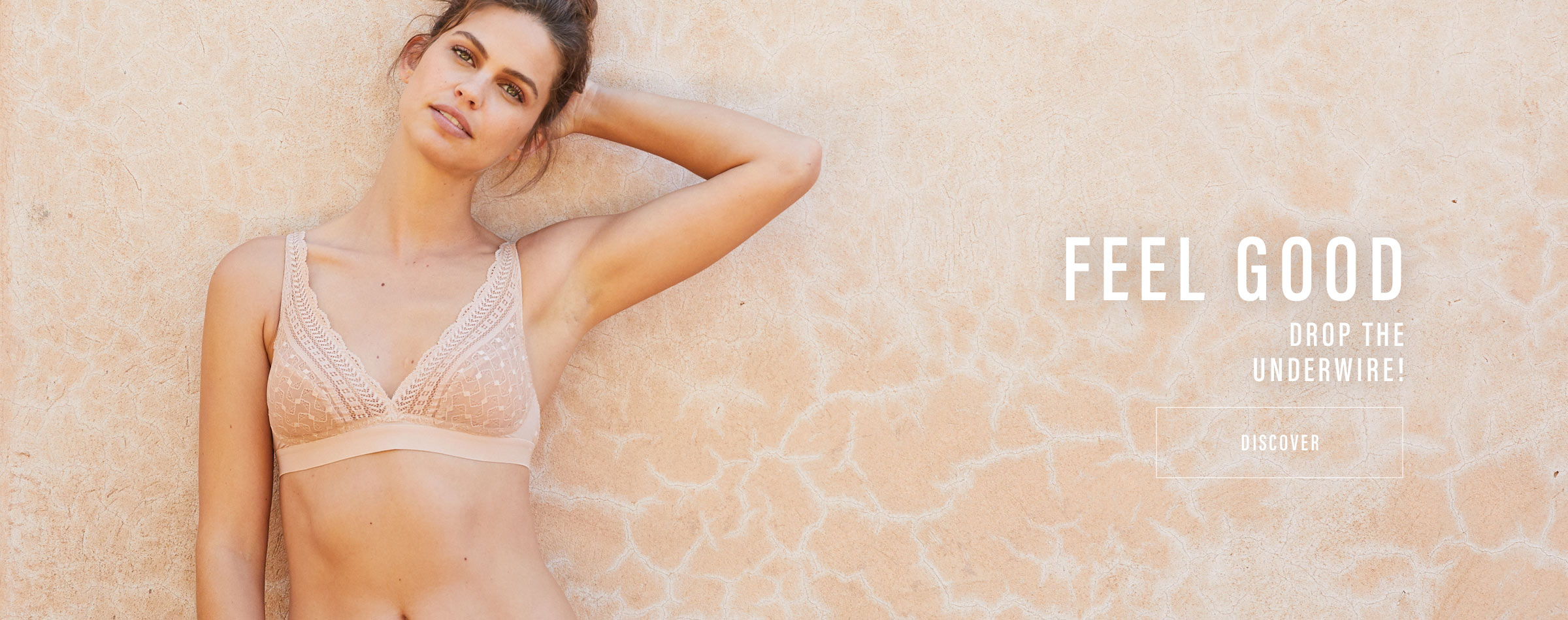Feel good : drop the underwire !