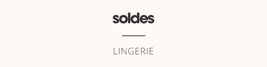 Soldes Lingerie femme Princesse tam.tam