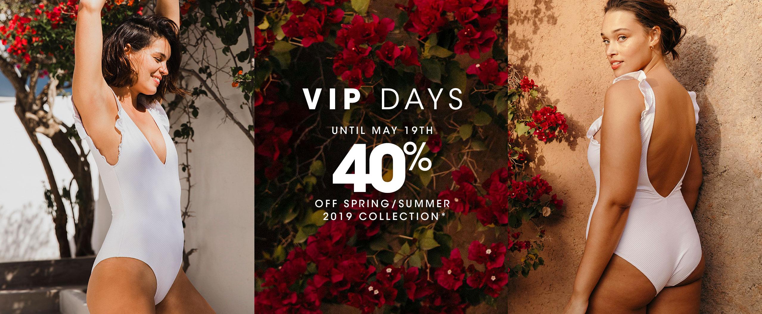 VIP DAYS : -40% sur la collection printemps/été 2019
