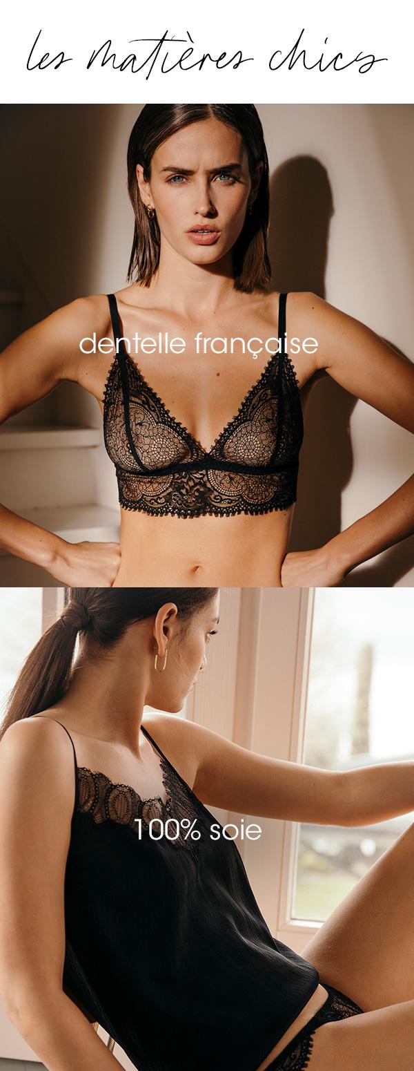 Les matières chics : dentelle française et 100% soie