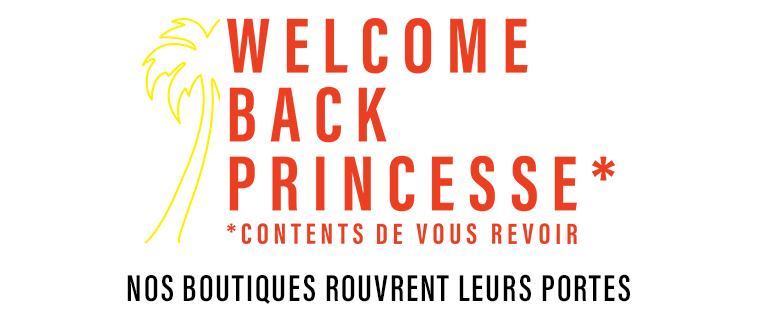Welcome back Princesse
