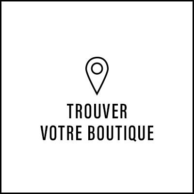 Trouver votre boutique