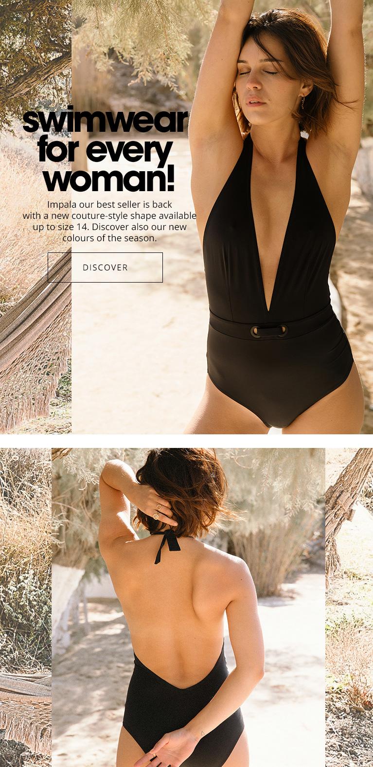 Swimwear for every woman!