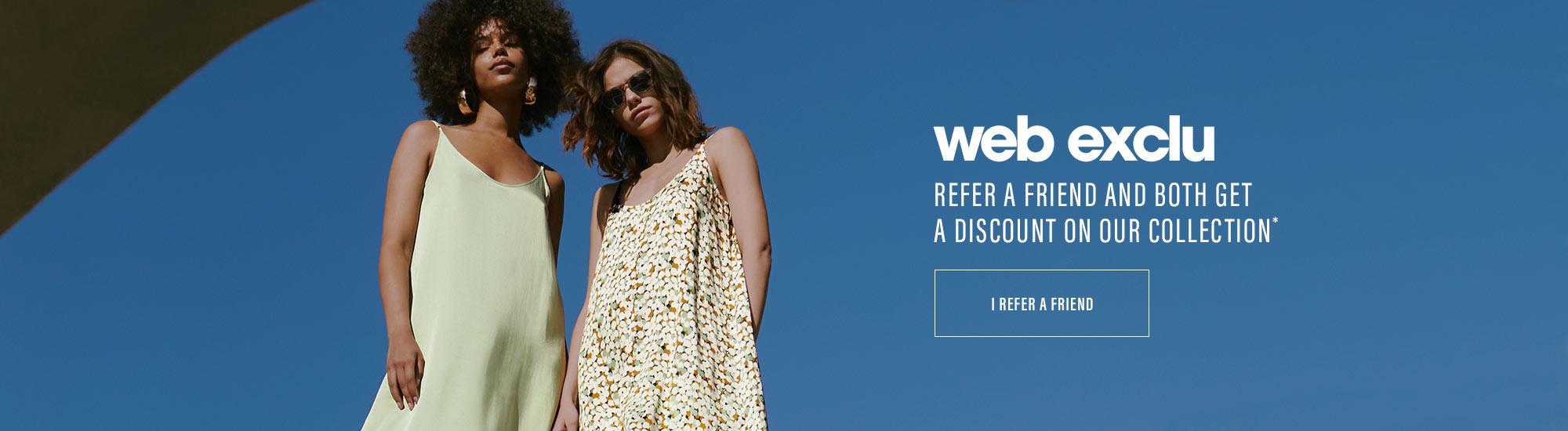 Web Exclu : Refer a friend !