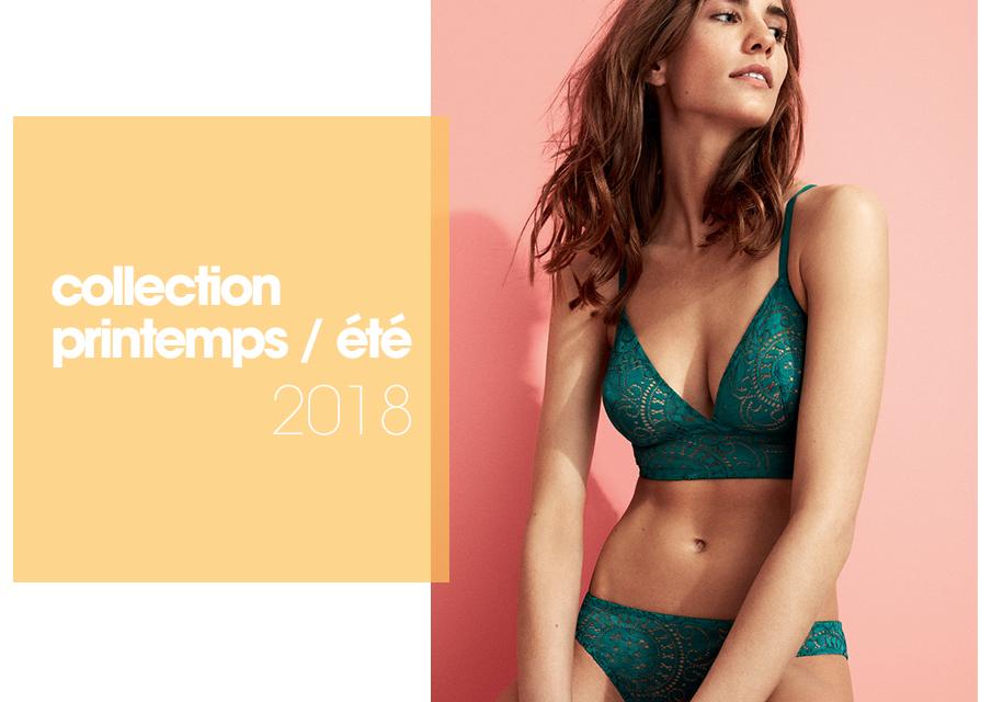 Lingerie femme collection printemps-été 2018